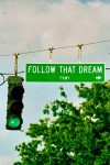 Follow That Dream